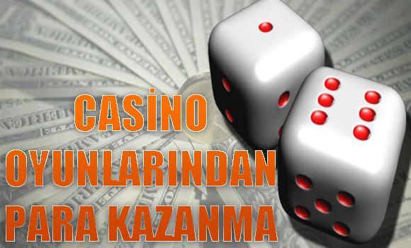 Casino Oyunlarından Para Kazanma
